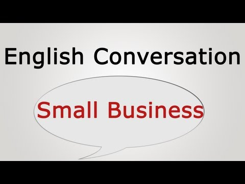 English Conversation: Small Business