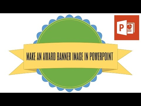 Create an Award Banner Graphic in PowerPoint