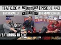 The Fighter And The Kid Episode 443 Jo Koy