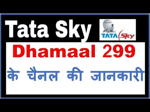 Tata sky 299 pack   Dhamaal Mix 299 pack Details   Dhamaal Mix Pack details of Tatasky