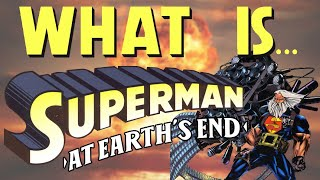 What Is... Superman: At Earth