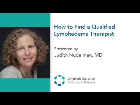 How to Find a Qualified Lymphedema Therapist - LE&RN