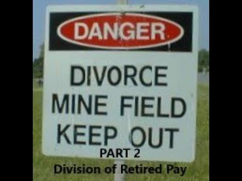 Episode 0056 - Military Divorce Minefields - Part 2 - Division of Retired Pay