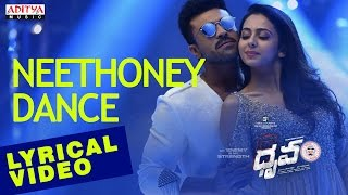 Neethoney Dance Song with English Lyrics I Dhruva Songs | Ram Charan,Rakul Preet | HipHopTamizha