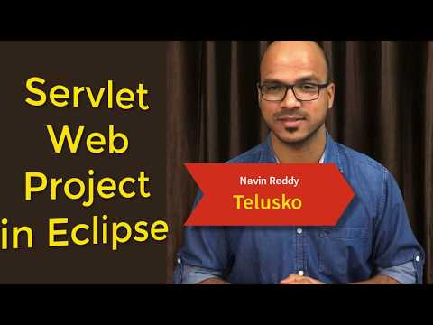 #4 Servlet and JSP Tutorial | Creating Web Project in Eclipse