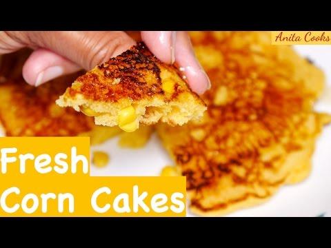 Sweet Corn Cakes Recipe