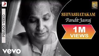 Pandit Jasraj - Shivashatakam