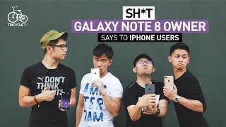 Sh*t Galaxy Note 8 Owner Says To iPhone Users | TricycleTV