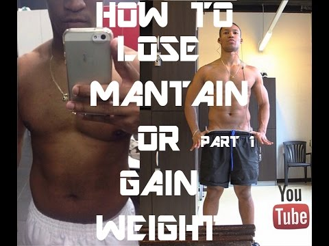 How To Lose, Maintain or Gain Weight (Top Secret, only for you)