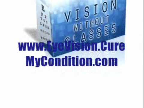 Scientifically Proven Way On How To Have Perfect 20/20 Vision Again - Vision Without Glasses Review