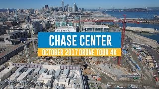 CHASE CENTER: October 2017 Drone Tour 4K