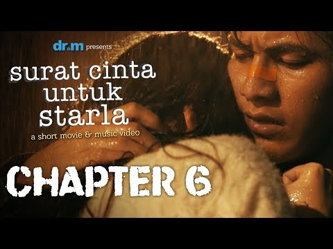 Surat Cinta Untuk Starla Short Movie - Chapter #6