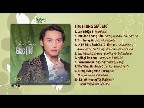CD Tìm Trong Giấc Mơ (TNCD589) songs from PBN 123