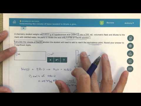 ALEKS - Determining the Volume of Base Needed to Titrate a Given Mass of Acid