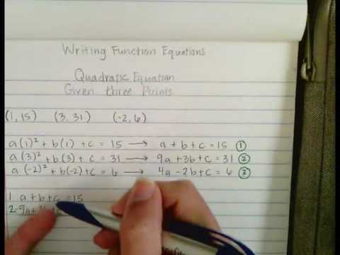 Write a Quadratic Equation Given Three Points