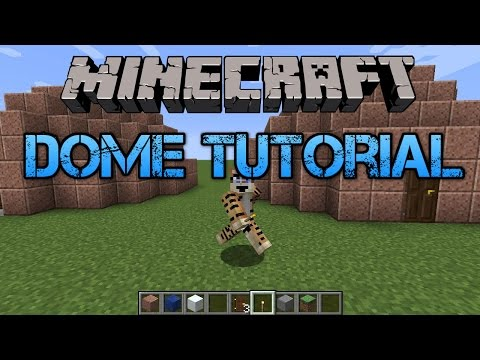 Minecraft Dome Tutorial - How to Make a Dome In Minecraft