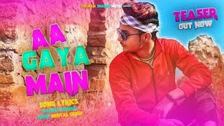 Aa Gaya Main ( Teaser Out Now!  ) Salman Shaikh Ft Mental Group -