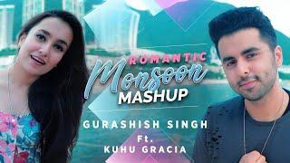 Romantic Monsoon Mashup   Gurashish Singh   ft. Kuhu Gracia I Tanveer Singh Kohli   90's