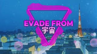 EVADE FROM 宇宙 - フライト 日 '89 (FRIDAY)