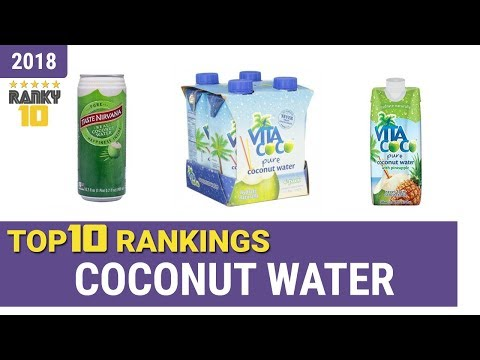 Best Coconut Water Top 10 Rankings, Review 2018 & Buying Guide