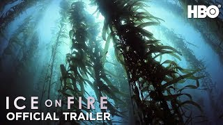 Download Ice on Fire (2019): Official Trailer | HBO Video