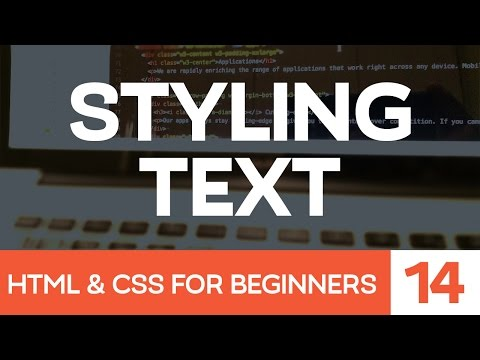 HTML & CSS for Beginners Part 14: Style Text with CSS