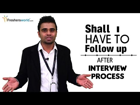 HOW TO FOLLOW UP A JOB INTERVIEW - INTERVIEW TIPS