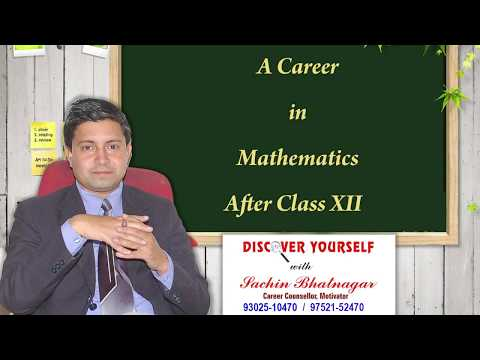 A career in Mathematics after Class XII