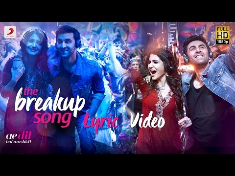 Xxx Mp4 The Breakup Song Official Lyric Video Ranbir Anushka Pritam Arijit I Badshah Jonita 3gp Sex