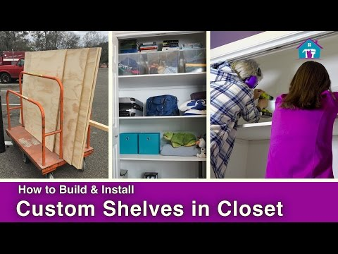 How to Install DIY Closet Shelving
