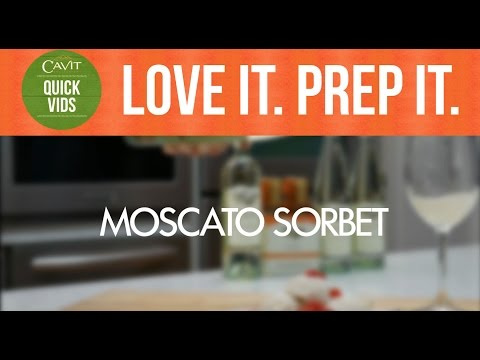 Cavit - Quick Vids: Moscato Sorbet Recipe
