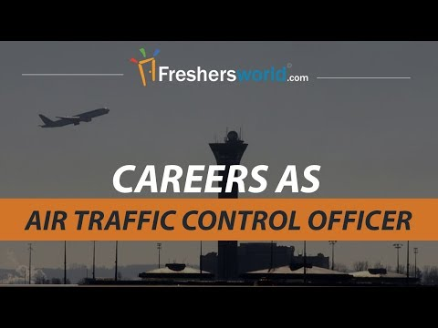 Careers as Air traffic control officer - Govt Job, Eligibility, Duties, ATCO