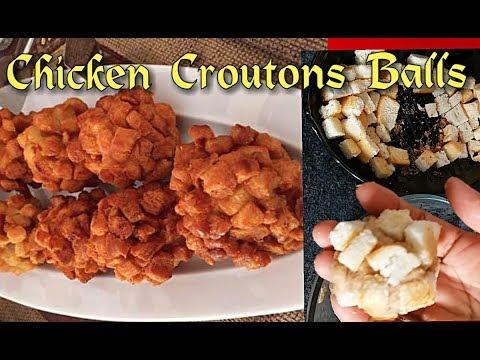 Chicken Croutons Balls Recipe