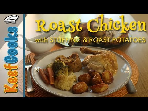 British Roast Chicken - Sage and Onion Stuffing - Roast Potatoes @Chicken Recipes