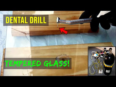 Dental Drill Versus Tempered Glass!