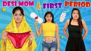 DESI MOM and FIRST PERIOD - Episode 2 | Life Saving PERIOD HACKS