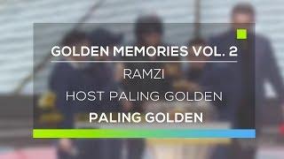 Golden Memories Vol. 2 Paling Golden : Kategori Host Paling Golden - Ramzi