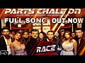 Race 3 Song Party Chale On Out Now Salman Khan Mika Singh Iulia Vantur Remo D Souza Race 3 mp3