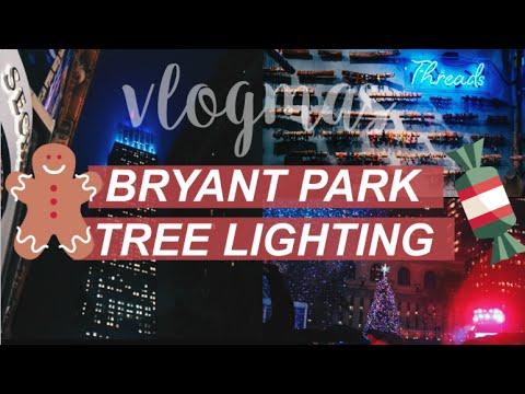 BRYANT PARK TREE LIGHTING | Vlogmas Day 1