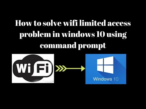How to solve wifi limited access problem in windows 10 using command prompt