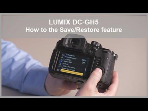 LUMIX -  Save and Restore the camera settings from SD Card - DC-GH5, DC-GH5S, DC-G9