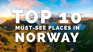 Top 10 Must-see Places In Norway - A Photographer