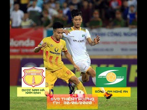 Preview Vòng 7 V-League1 2020: DNH Nam Định - SLNA   SLNA sẽ quay lại Top1 BXH V-League1 2020???
