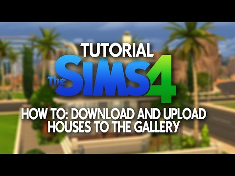 The Sims 4 Tutorial: How to upload and download from the gallery