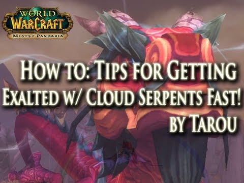 How to Get Exalted w/ Cloud Serpents Fast & Get those Awesome Mounts! Onyx Egg Farm (MoP Rep Guide)