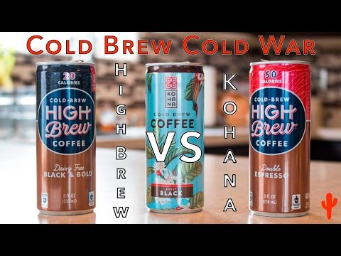Cold Brew Cold War - High Brew VS. Kohana