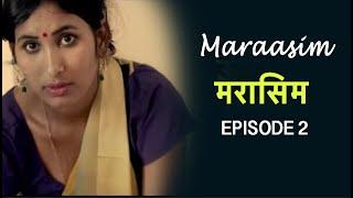 मरासिम | Maraasim - The Closeness   | Episode 2 | New Hindi Web Series 2019