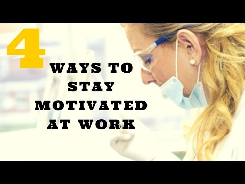 4 Ways to Get MOTIVATED at Work - ( works 100%)