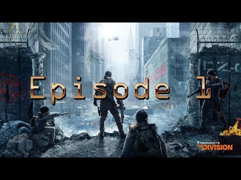 Tom Clancy's The Division Episode 1