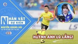Quang Hải trở lại thi đấu - Huỳnh anh đầy lo lắng trên khán đài Hòa Xuân